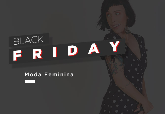 Moda Feminina black friday